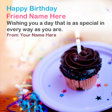 Friend Birthday Wish - Design your own names