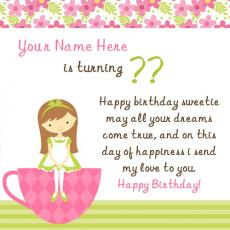 Birthday Wish for Girl - Design your own names