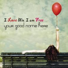 Girls name pictures - I am me and I am free