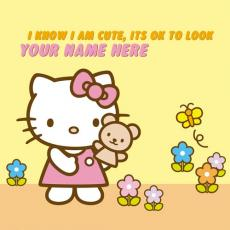 I know I am Cute Its OK to look - Design your own names