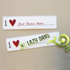 I Love Lazy Days - Design your own names