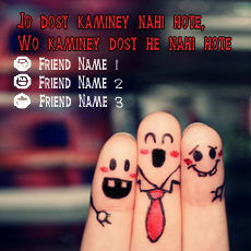 Kaminey Dost - Design your own names