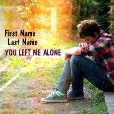 You left me alone - Design your own names