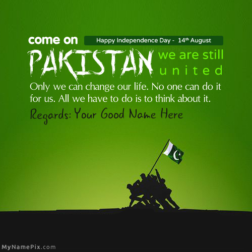 Design your own names of 14th August Independence day Pakistan